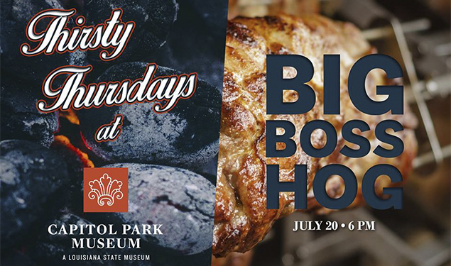 THIRSTY THURSDAY AT THE CAPITOL PARK MUSEUM: BIG BOSS HOG
