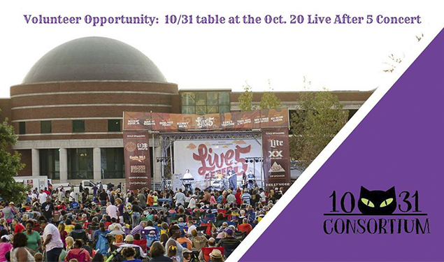Volunteer Opportunity: 10/31 Table at Live After 5