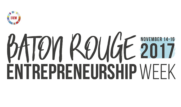 BATON ROUGE ENTREPRENEURSHIP WEEK 2017