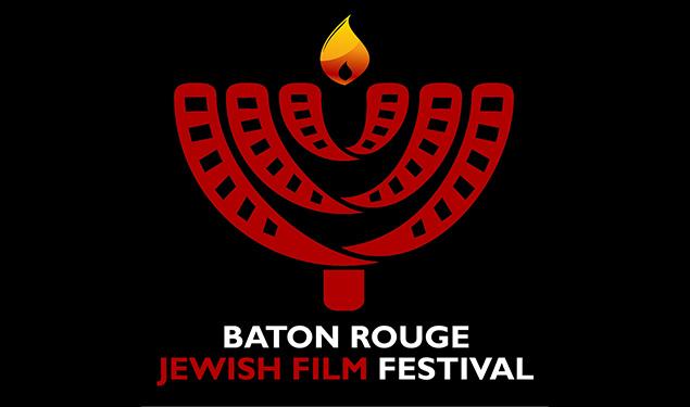 BATON ROUGE JEWISH FILM FESTIVAL