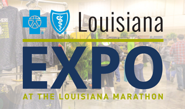 LOUISIANA MARATHON: THE BLUECROSS BLUESHIELD OF LOUISIANA EXPO