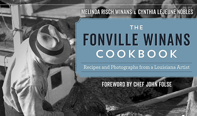 HERITAGE LECTURE: THE FONVILLE WINANS COOKBOOK