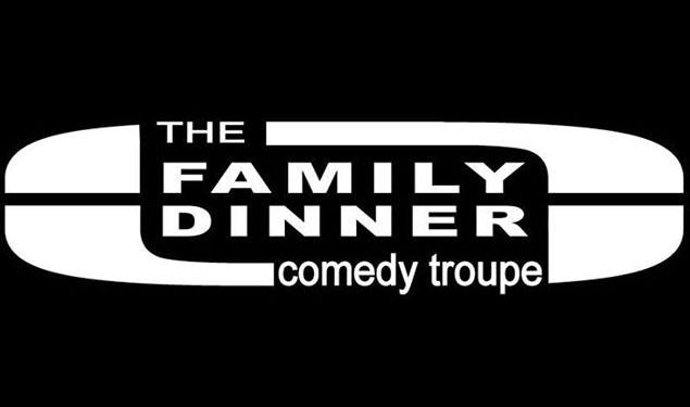 FAMILY DINNER IMPROV COMEDY SHOW