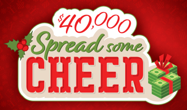 $40,000 SPREAD SOME CHEER