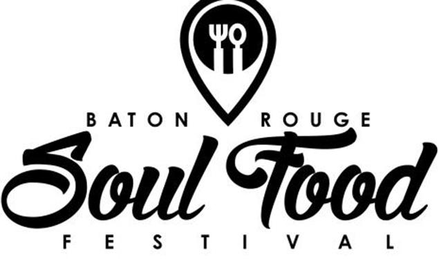 BATON ROUGE SOUL FOOD FEST